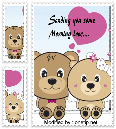 good morning text messages for my love one,download good morning messages and words of love for boyfriend,download cute romantic good morning wishes