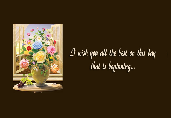 Excellent Good Wishes Messages For A New Day Good Wishes Messages For A New Day Todaytip Net